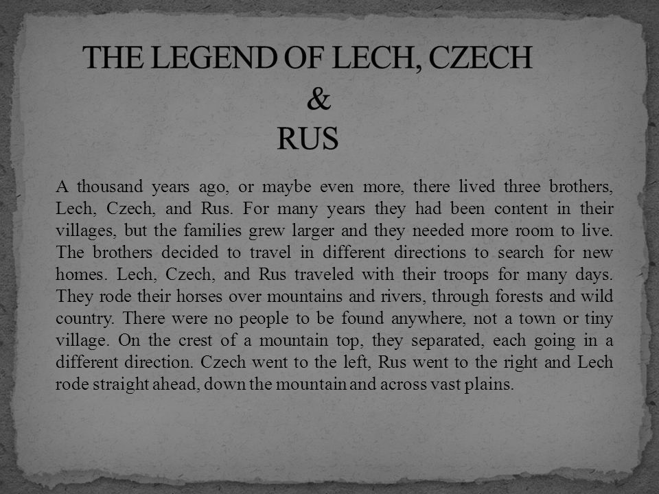 One day Lech saw a spendid sight.