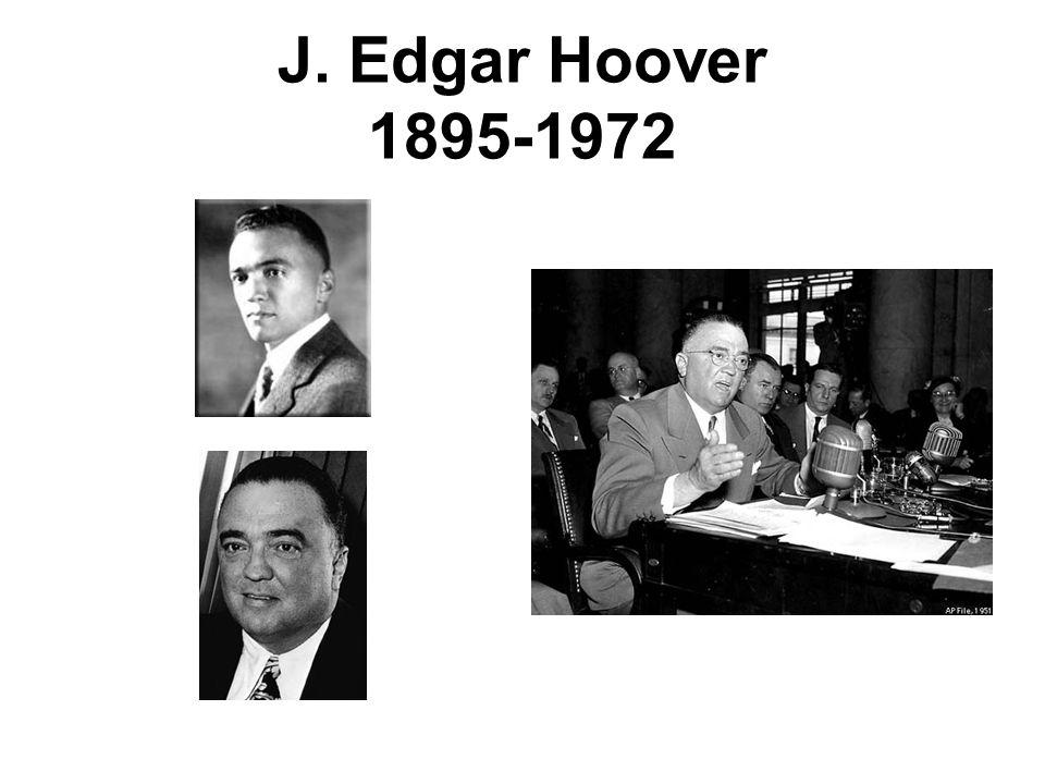 J. Edgar Hoover 1895-1972