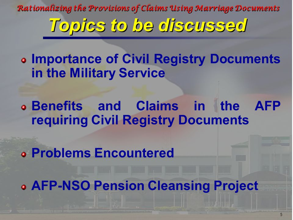 26 Rationalizing the Provisions of Claims Using Marriage Documents MOA between AFP and NSO on 28 January 2008 AFP-NSO Pension Cleansing Project To have a coherent framework in cleansing the records of AFP pensioners