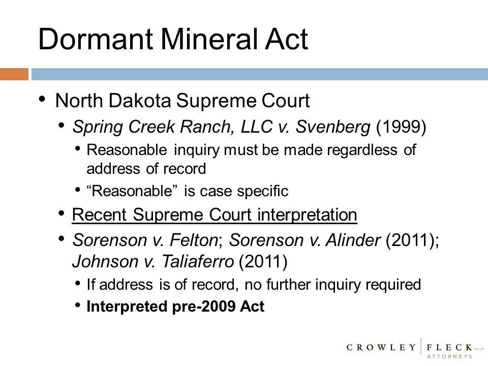 "North Dakota Supreme Court Spring Creek Ranch, LLC v. Svenberg (1999) Reasonable inquiry must be made regardless of address of record ""Reasonable"" is"