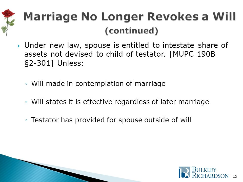  Under new law, spouse is entitled to intestate share of assets not devised to child of testator.