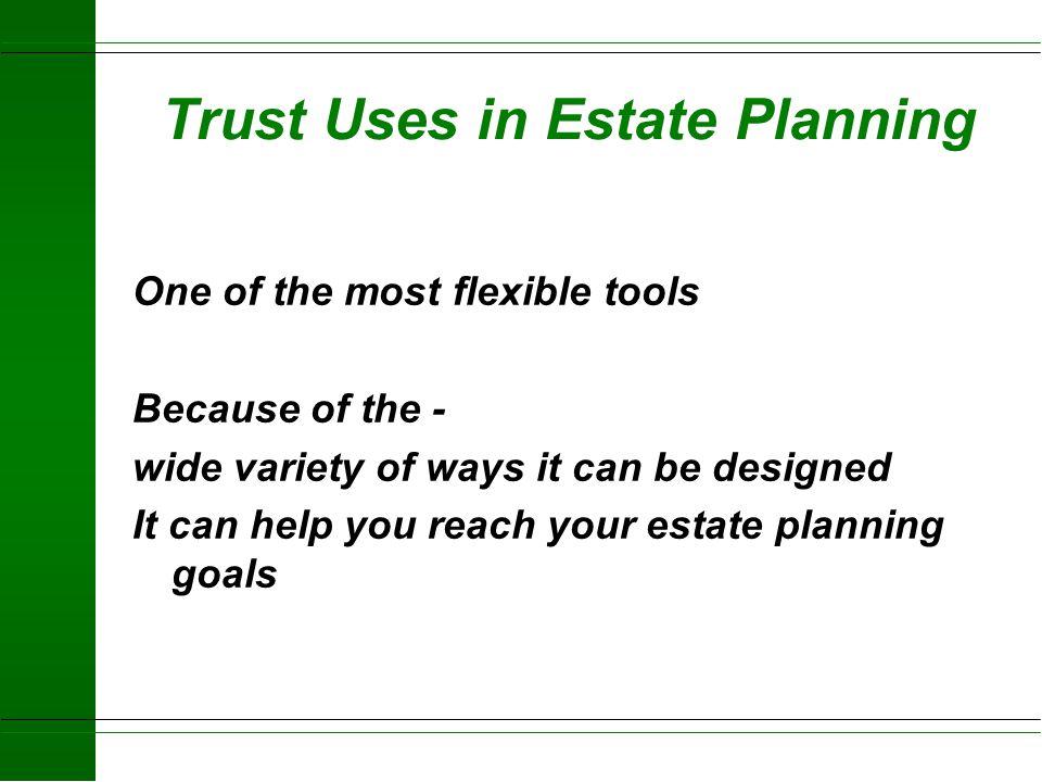 Trust: Tool in Estate Planning Steven Peters, Attorney Trust Dept National City Bank