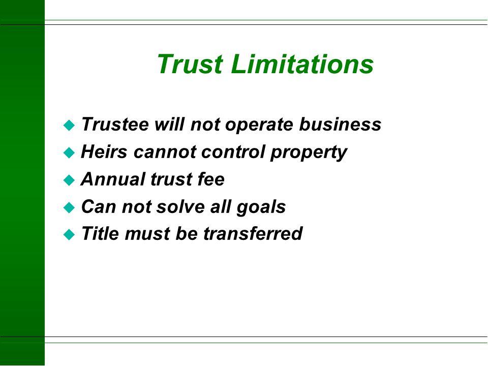 Advantages of a Trust u Minimize Estate Taxes u Reduce Estate Administration Cost u Provide Professional Management Services