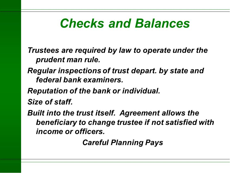 Trust Limitations u Trustee will not operate business u Heirs cannot control property u Annual trust fee u Can not solve all goals u Title must be tra