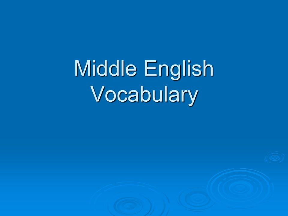 Middle English Vocabulary