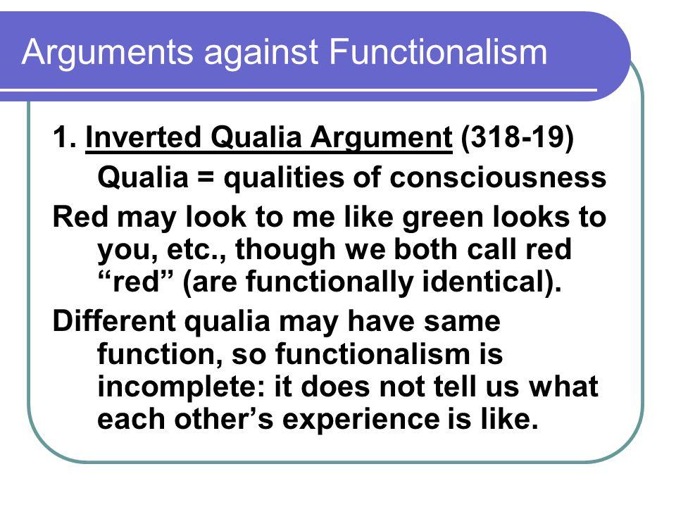 Arguments against Functionalism 2.