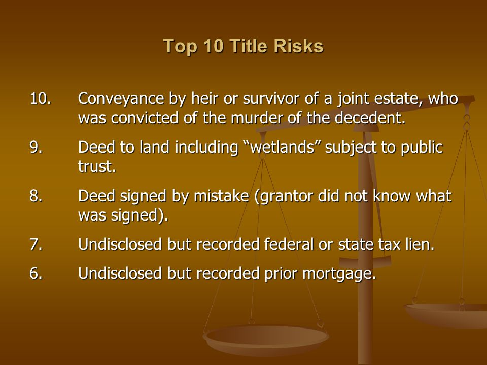 Top 10 Title Risks 10.
