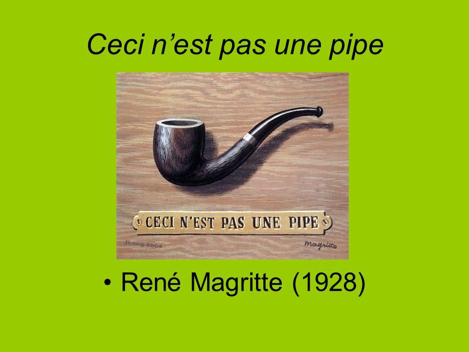 Ceci n'est pas une pipe René Magritte (1928)