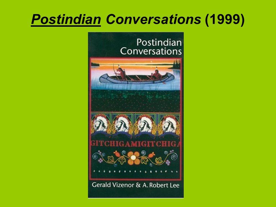 Postindian Conversations (1999)