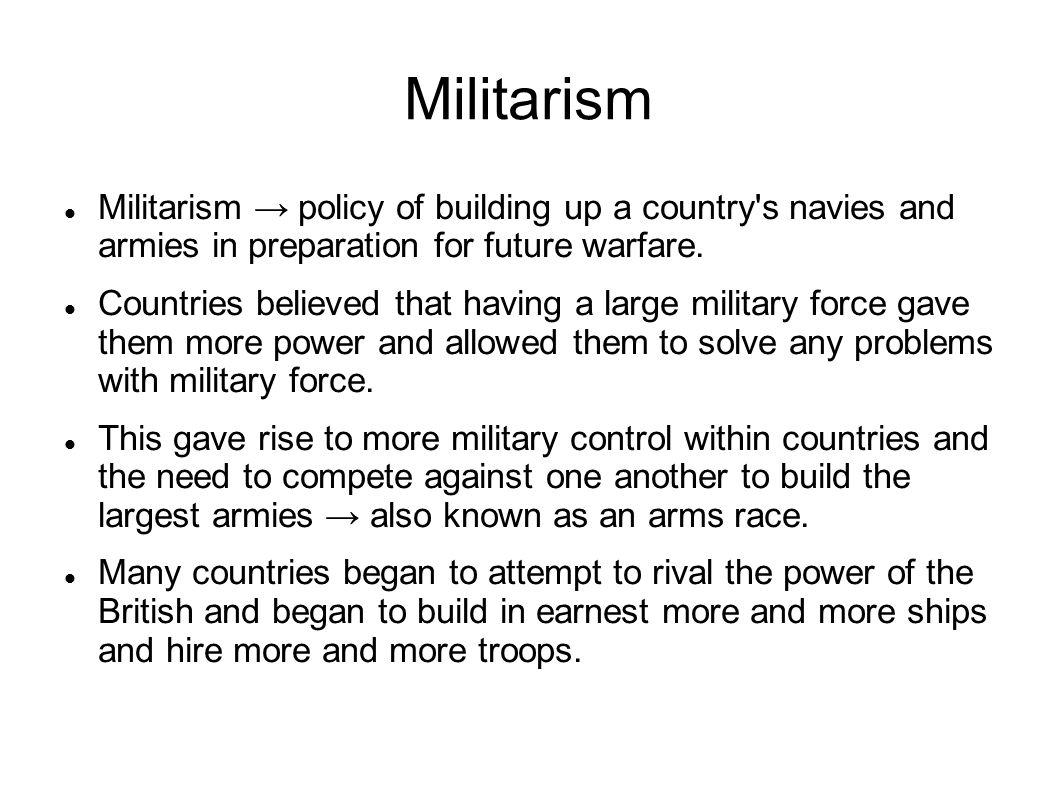 Entangling Alliances The tensions and fear created by imperialism, nationalism and militarism led to the creation of entangling alliances.