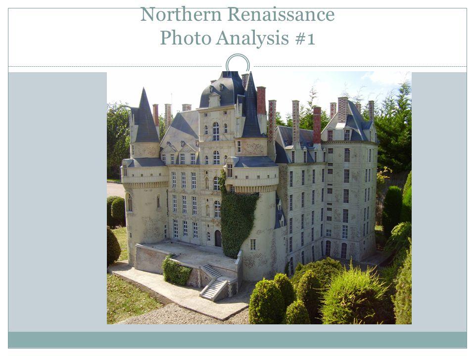 Northern Renaissance Photo Analysis #1