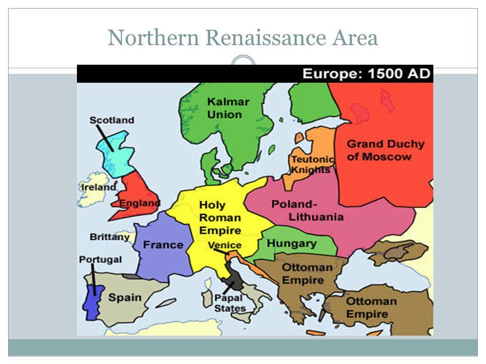 Northern Renaissance Area
