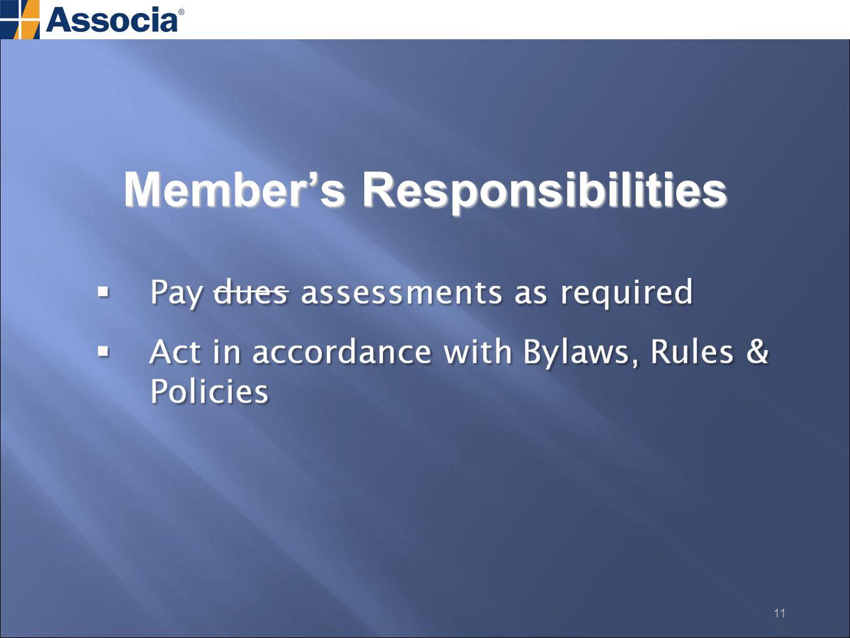 Member's Responsibilities 11