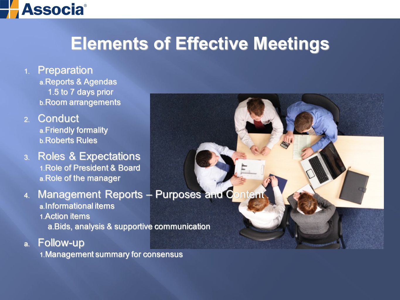 Elements of Effective Meetings 1. Preparation a. Reports & Agendas 1.