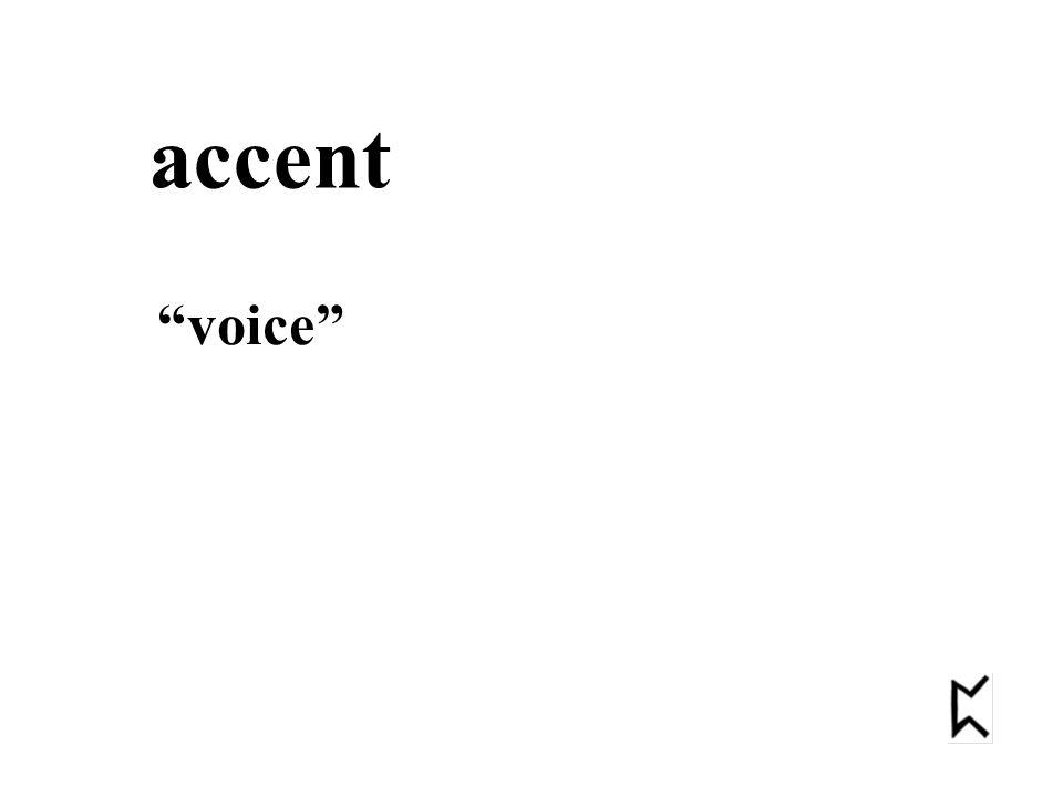accent voice
