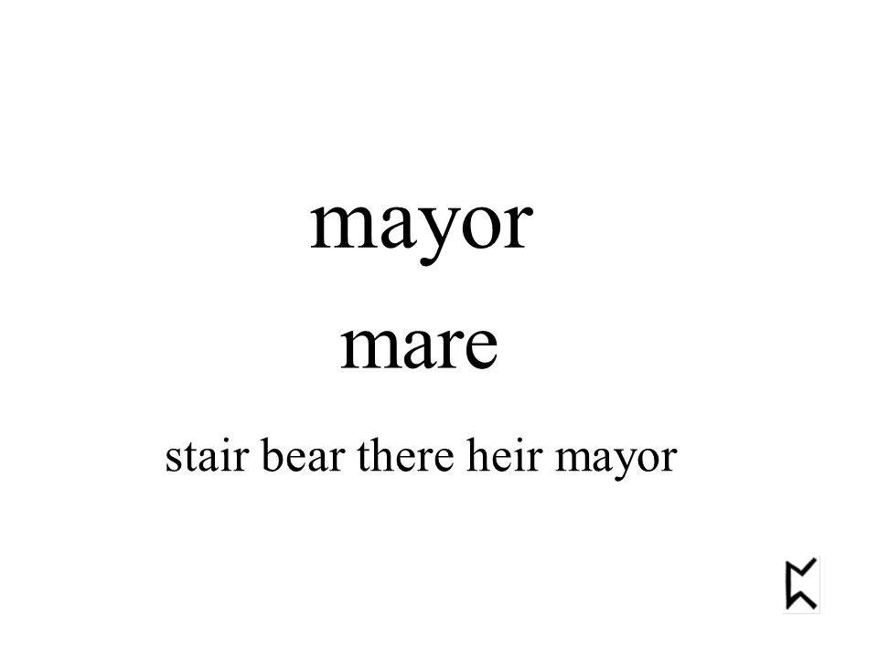 stair bear there heir mayor mayor mare