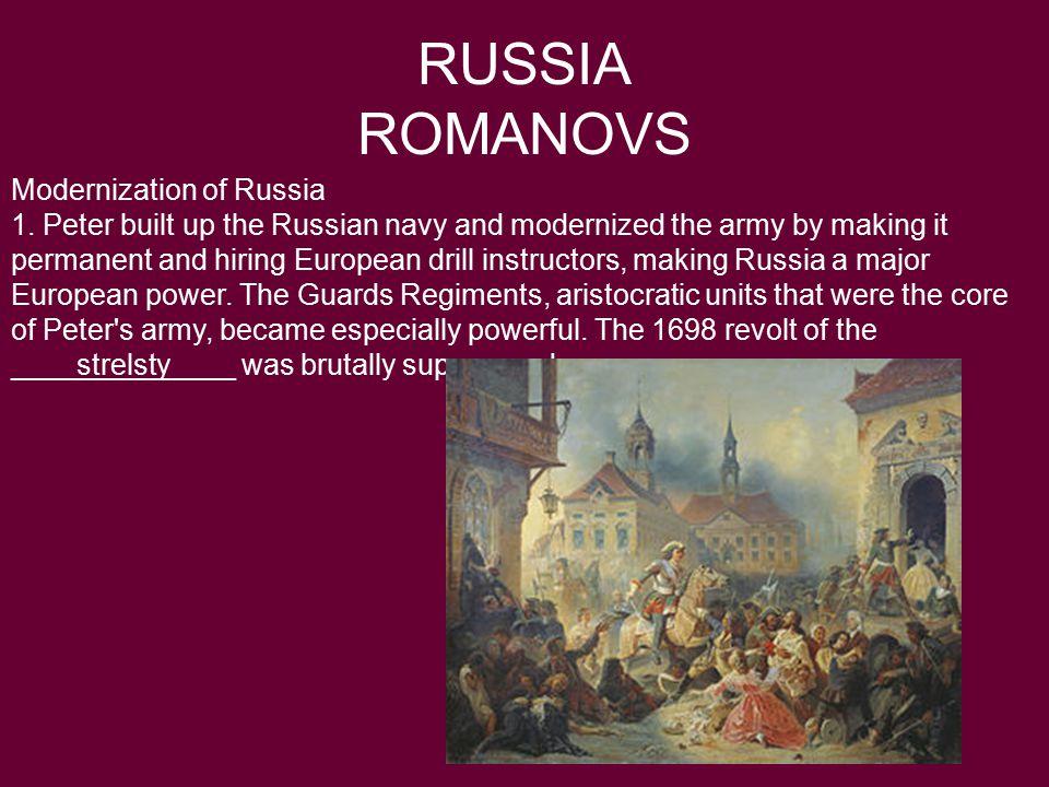 RUSSIA ROMANOVS Modernization of Russia 1.