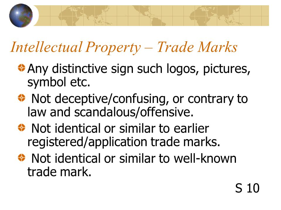 Intellectual Property – Trade Marks Any distinctive sign such logos, pictures, symbol etc.