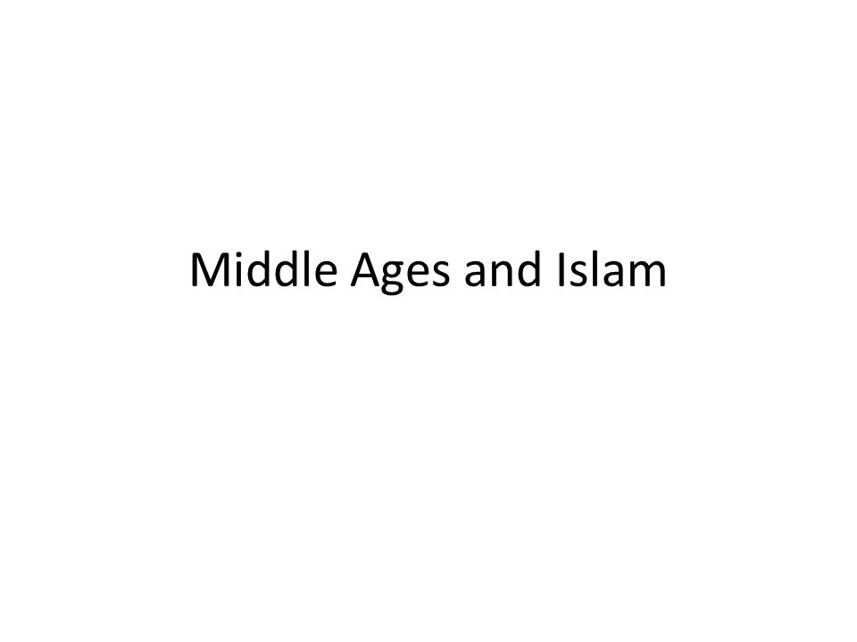 Middle Ages and Islam