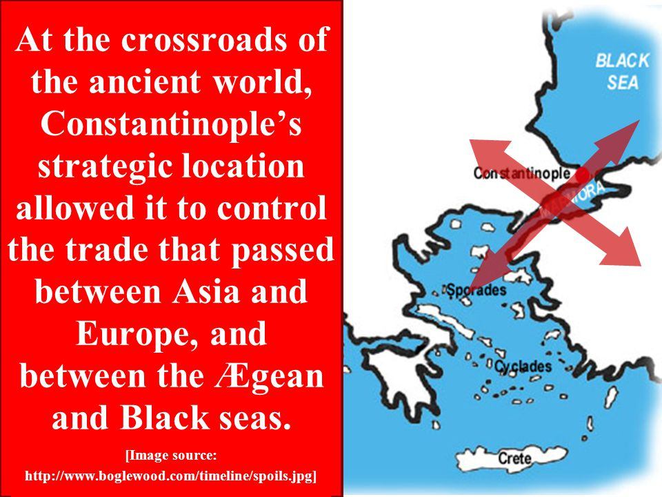At the crossroads of the ancient world, Constantinople's strategic location allowed it to control the trade that passed between Asia and Europe, and between the Ægean and Black seas.