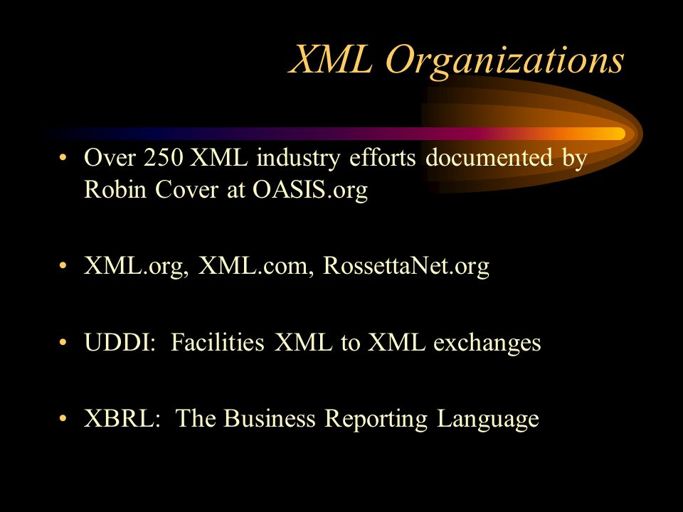 What does XML mean for e-commerce? (cont) Companies running different accounting and business management applications will exchange documents in a cro
