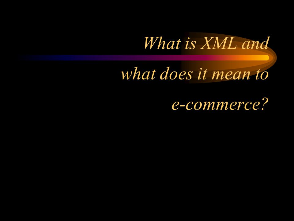 XML September 23, 2000 IMA Northeast Regional Council Neal Hannon, CMA