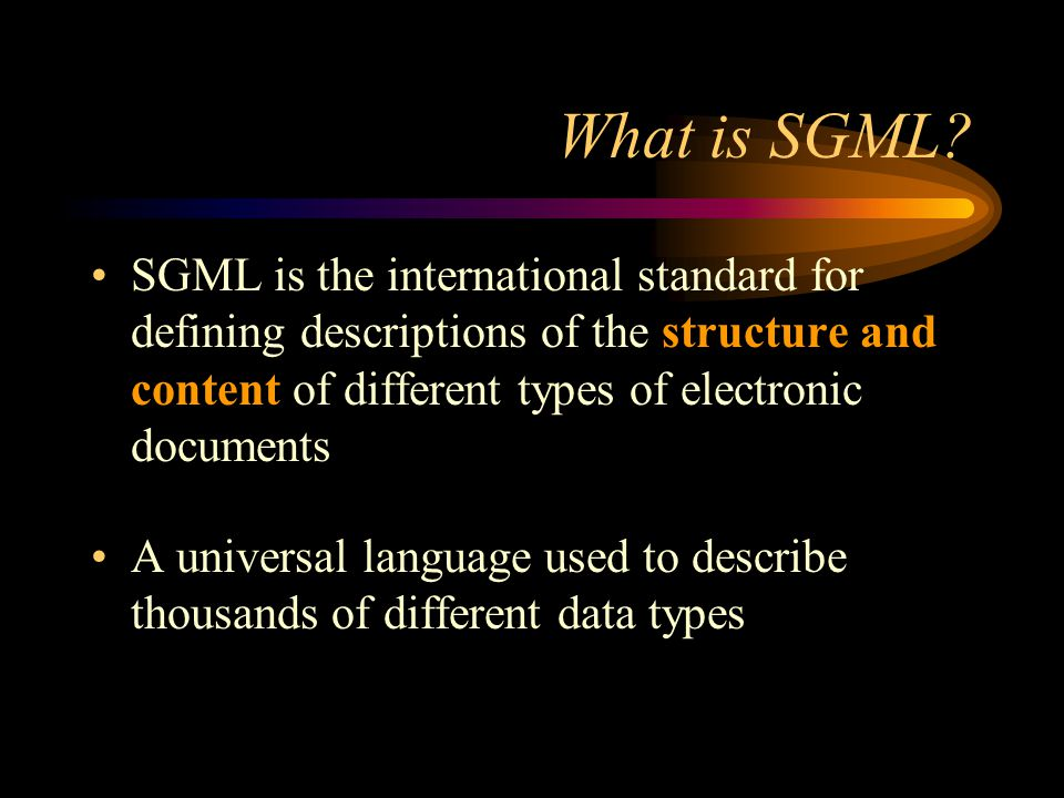 What is SGML.