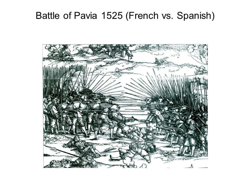 Battle of Pavia 1525 (French vs. Spanish)