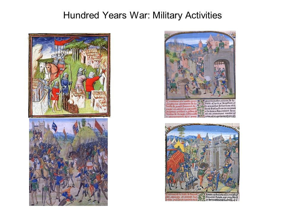 Hundred Years War: Military Activities