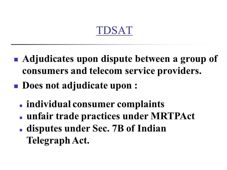 TDSAT Adjudicates upon dispute between a group of consumers and telecom service providers.