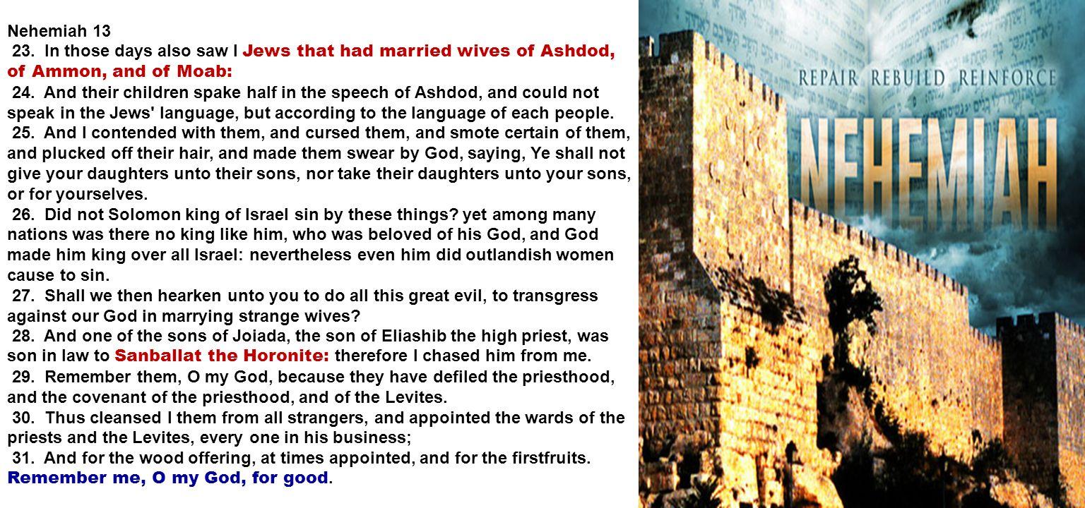 Nehemiah 13 23.