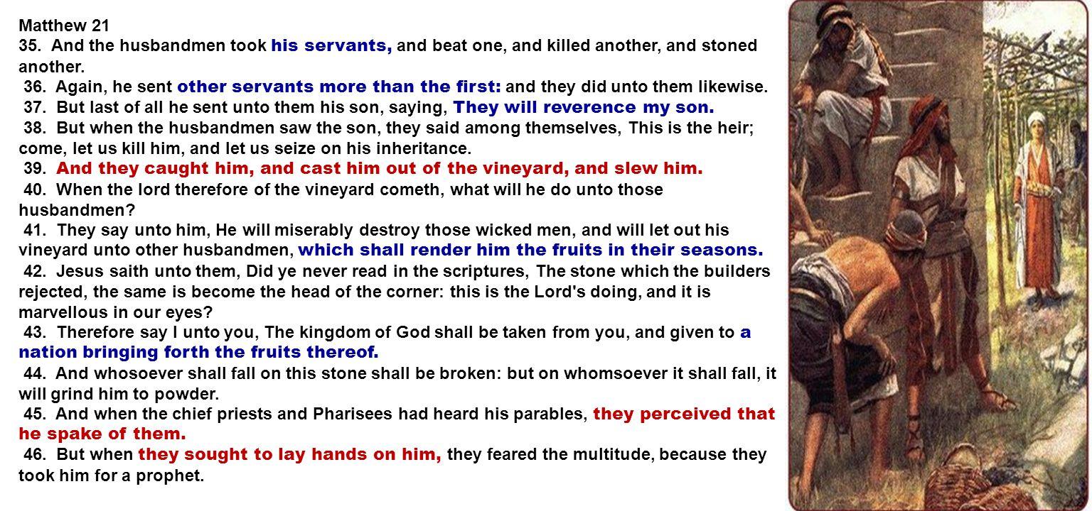Matthew 21 35.