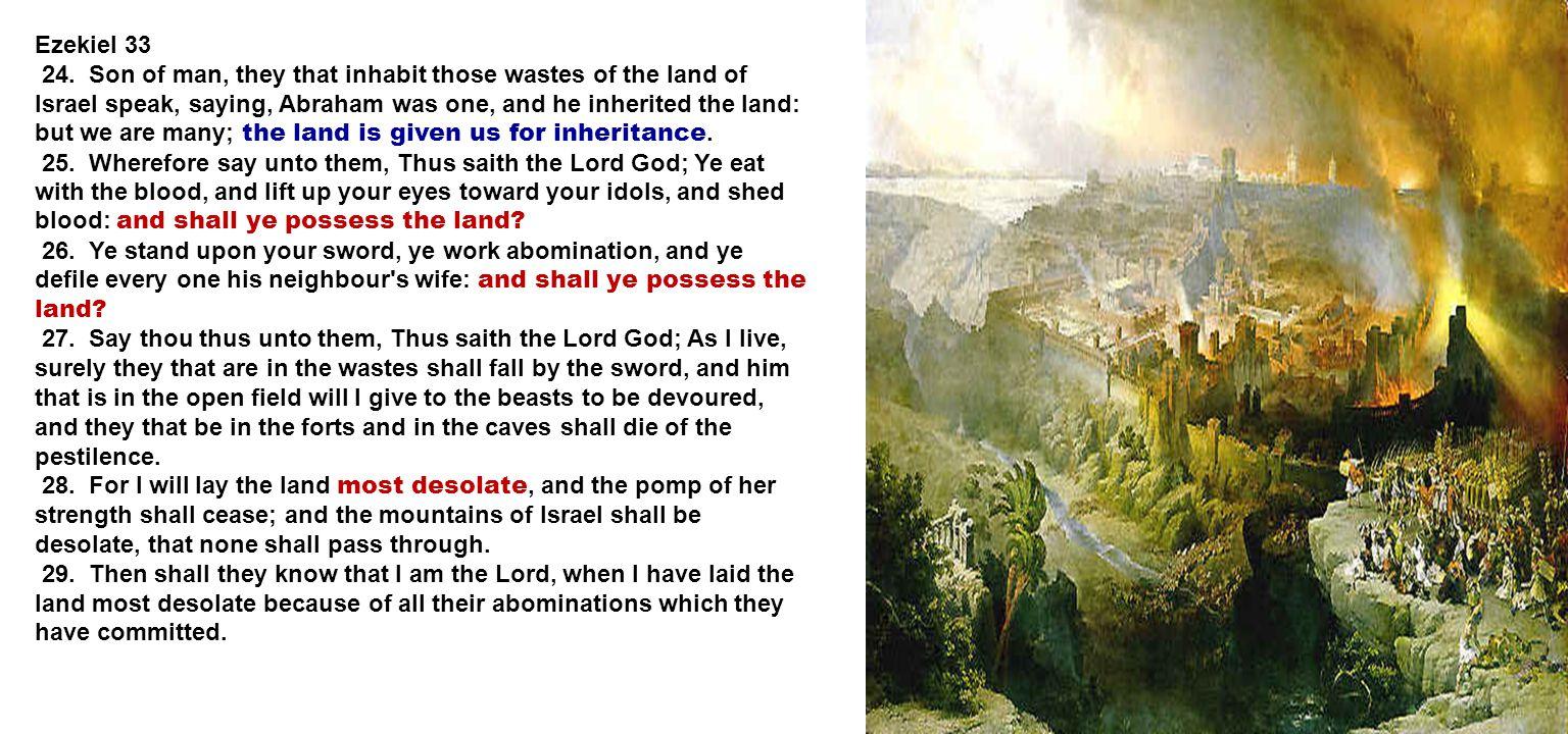 Ezekiel 33 24.