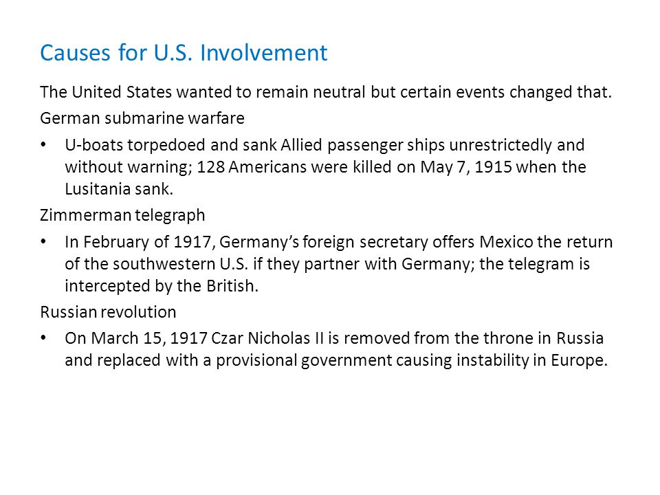 The United States wanted to remain neutral but certain events changed that.