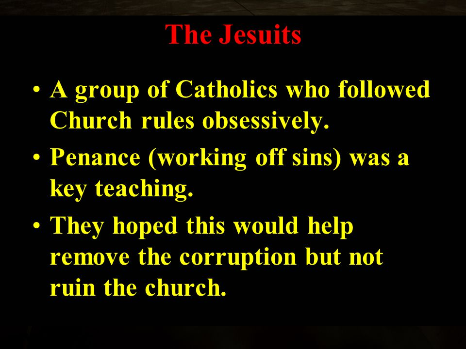 The Catholic Church wanted to stop the spread of Protestantism.
