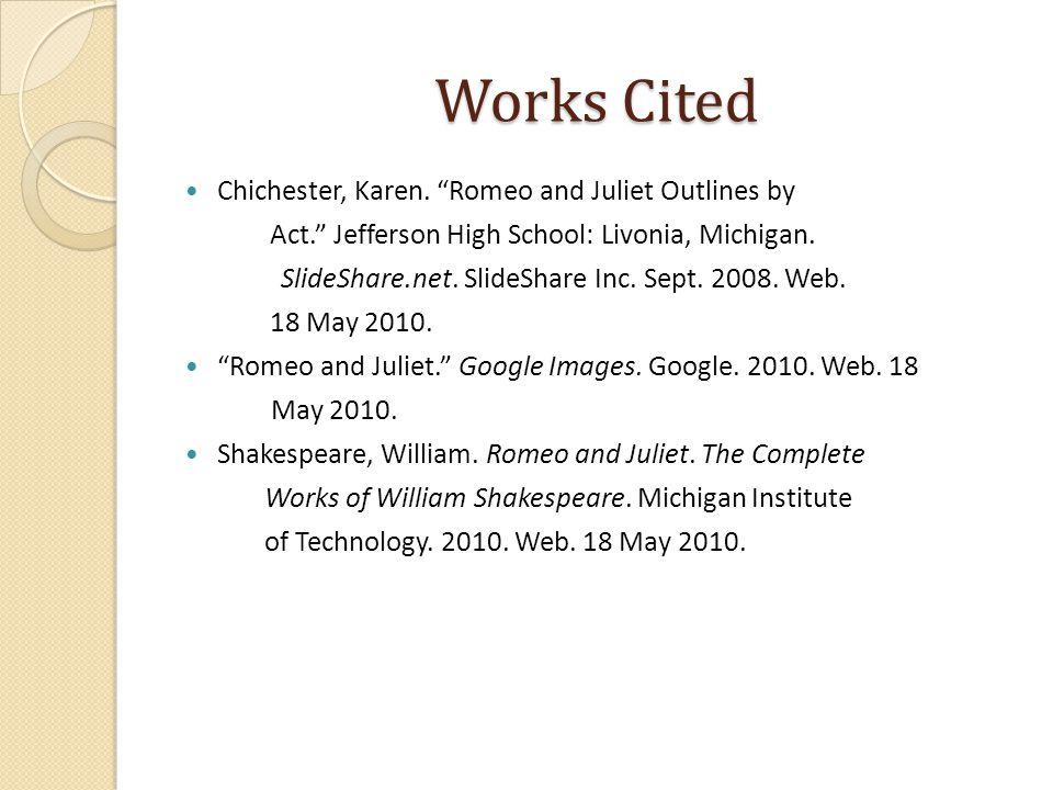 Works Cited Chichester, Karen.