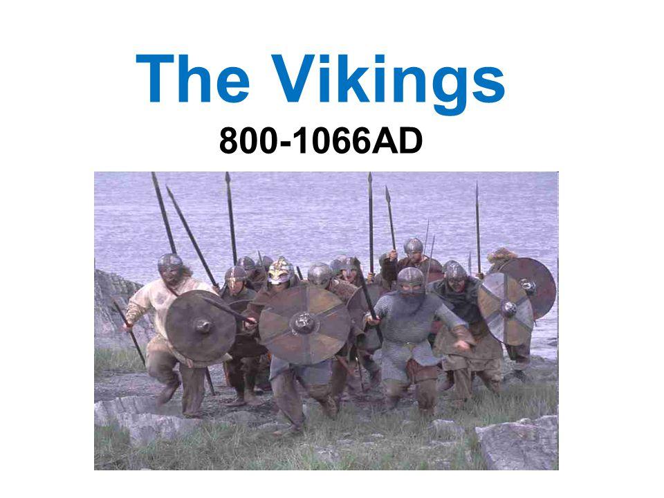 The Vikings 800-1066AD