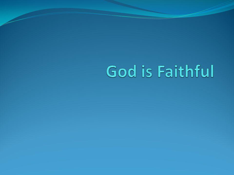 God Is Faithful Faithful? Faithful companion?