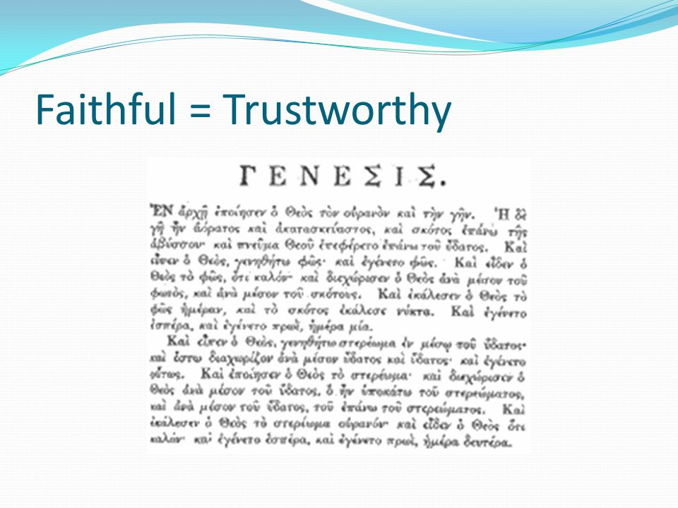 Faithful = Trustworthy