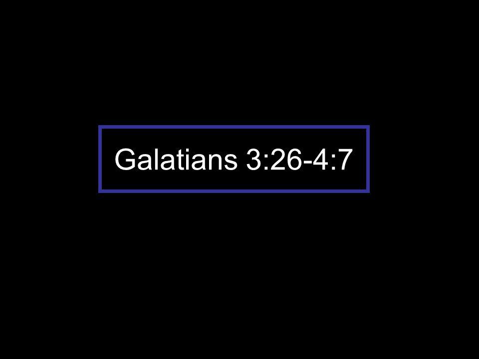 Galatians 3:26-4:7