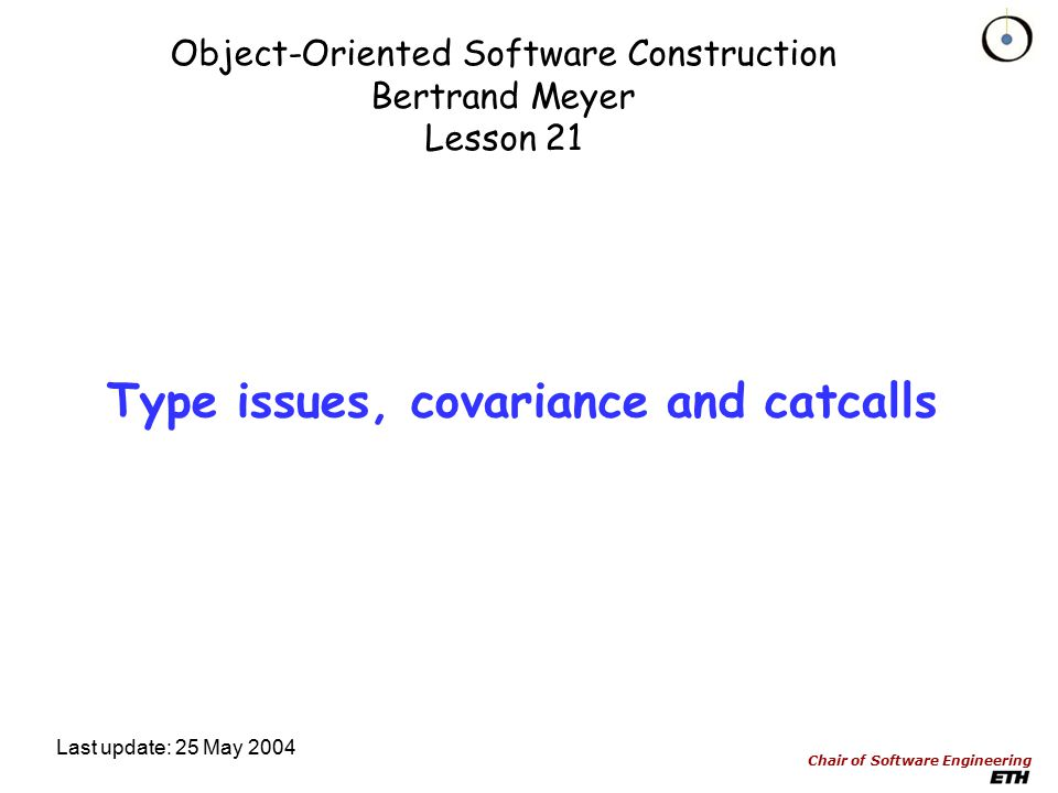 2015/4/24Institute of Computer Software Nanjing University Detail Discussion Let's turn to Bertrand Meyer's slides :