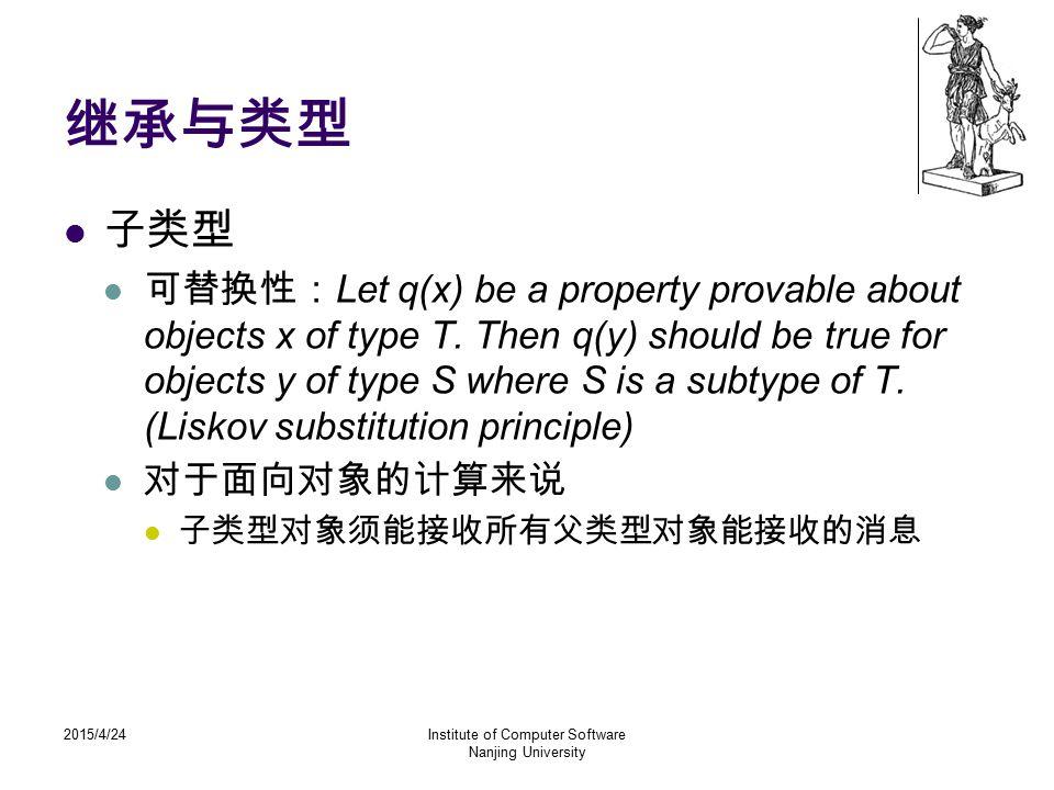 2015/4/24Institute of Computer Software Nanjing University Enum > subClassAwareness public final Class getDeclaringClass()ClassE 返回与此枚举常量的枚举类型相对应的 Class 对象。 public final int compareTo(E o)E 比较此枚举与指定对象的顺序。 public static > T valueOf(Class enumType, String name)EnumClassString 返回带指定名称的指定枚举类型的枚举常量。