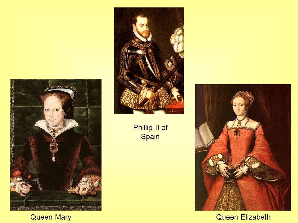 Phillip II of Spain Queen MaryQueen Elizabeth