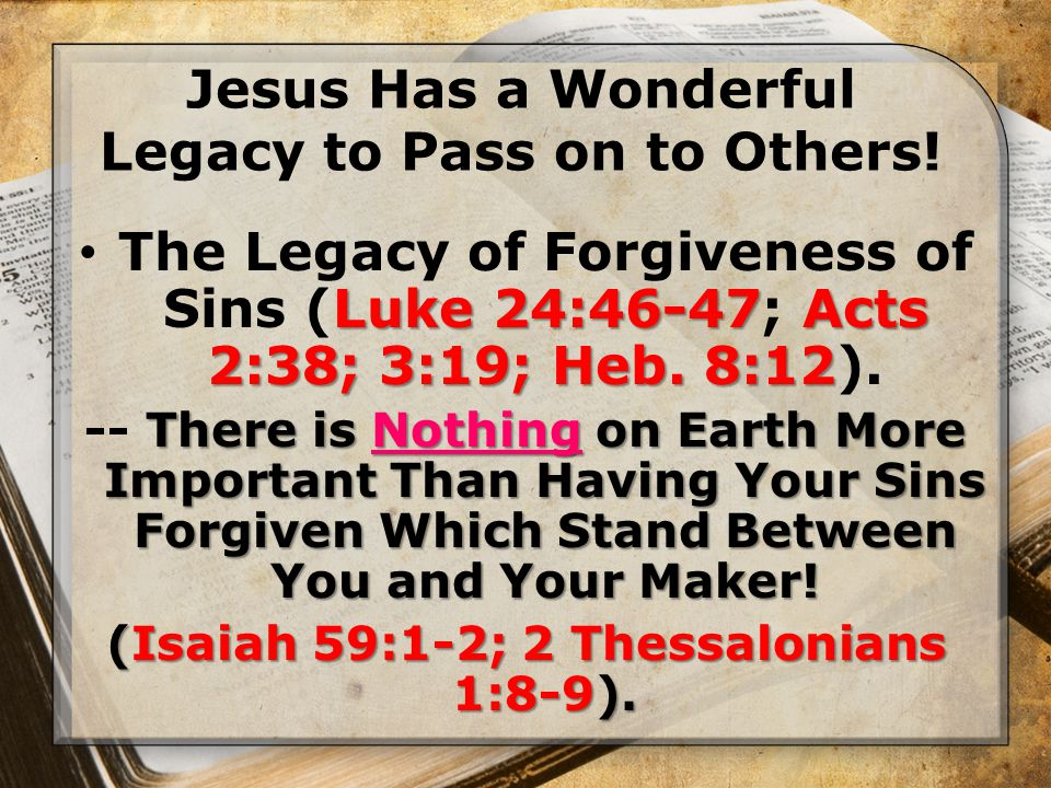 The Legacy of Eternal Life.