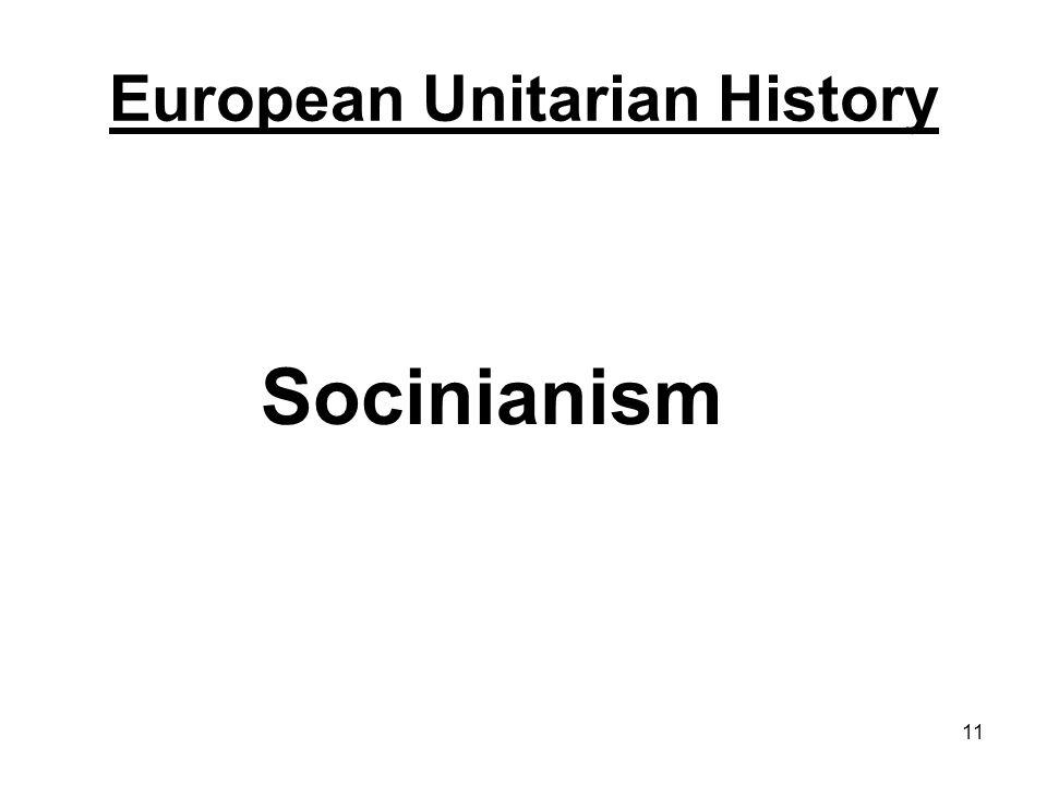 11 Socinianism European Unitarian History