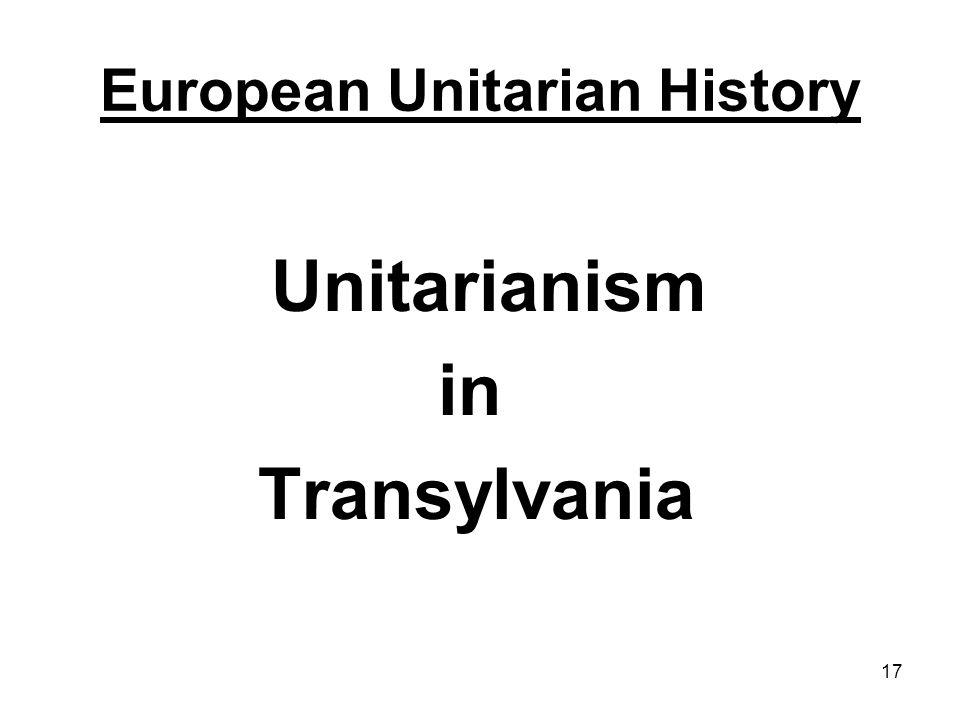 17 European Unitarian History Unitarianism in Transylvania