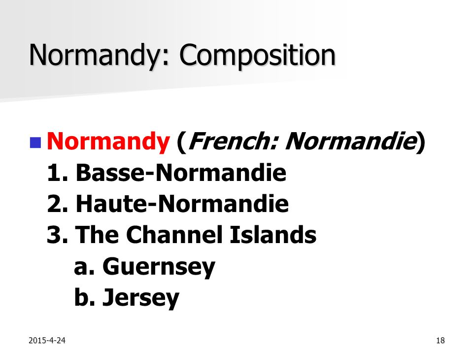 2015-4-2418 Normandy: Composition Normandy (French: Normandie) 1.