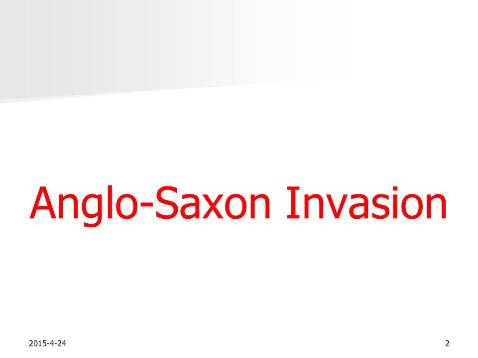 2015-4-242 Anglo-Saxon Invasion