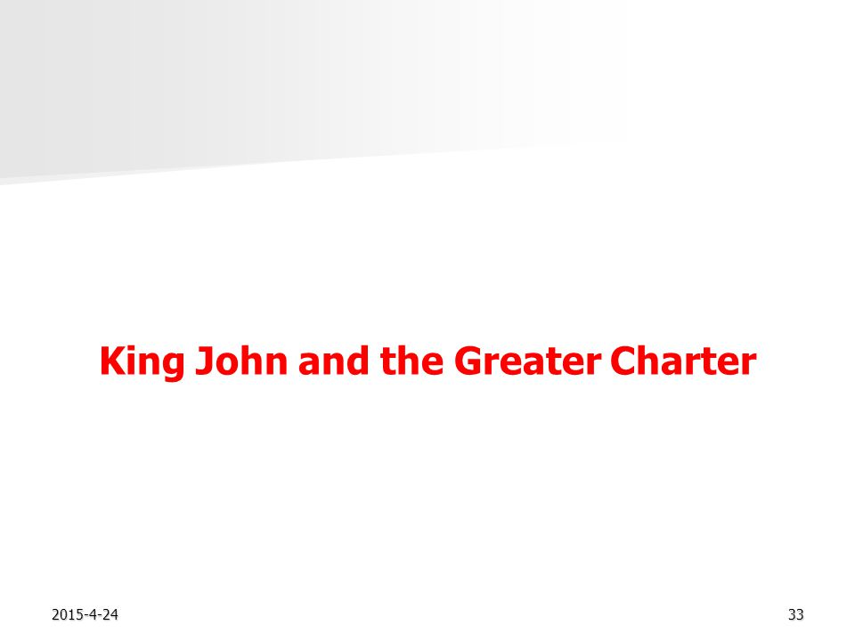 2015-4-2433 King John and the Greater Charter