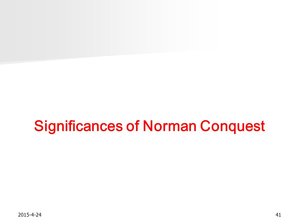 2015-4-2441 Significances of Norman Conquest